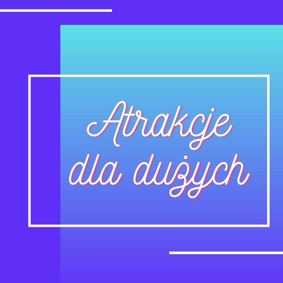 """""""Święto Ulicy Strączkowej"""" 15.08.2021 – atrakcje dla dużych ;)"""
